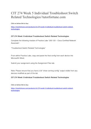CIT 274 Week 5 Individual Troubleshoot Switch Related Technologies//tutorfortune.com