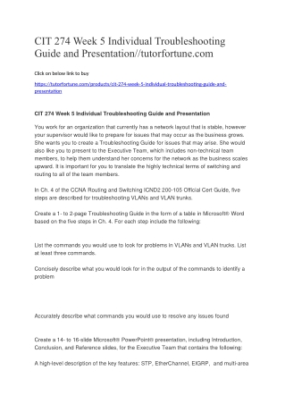CIT 274 Week 5 Individual Troubleshooting Guide and Presentation//tutorfortune.com
