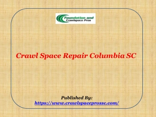 Crawl Space Repair Columbia SC