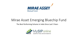Start Your SIP With Mirae Asset Emerging Bluechip Fund