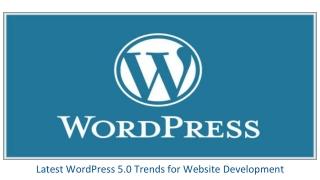 Wordpress 5.0 Trend