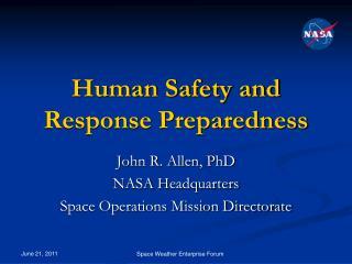 Human Safety and Response Preparedness