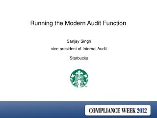 Sanjay  Singh vice  president of Internal Audit Starbucks