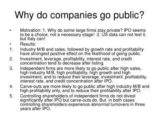 Why do companies go public?