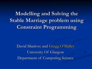 Modelling and Solving the Stable Marriage problem using Constraint Programming