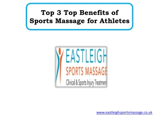 Top 3 Top Benefits of Sports Massage for Athletes