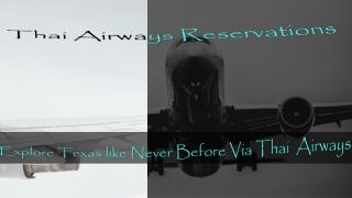 Explore Texas like never before via Thai Airways