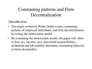 Commuting patterns and Firm Decentralization