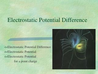Electrostatic Potential Difference