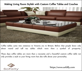 Making Living Room Stylish with Custom Coffee Tables and Couches