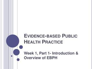 Evidence-based Public Health Practice