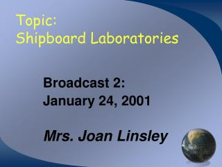 Topic: Shipboard Laboratories