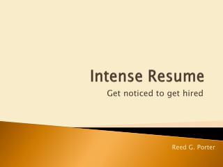 Intense Resume