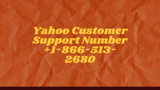 Yahoo Customer Support Number 1-866-513-2680