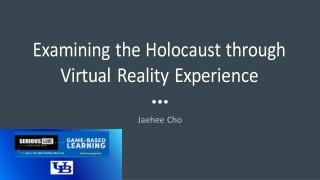 Examining the Holocaust through Interactive Storytelling and Virtual Reality - Jaehee Cho, Creative Director, Stitchbrid