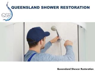 Looking for shower repair company Brisbane?