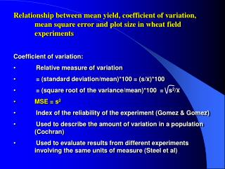 Relationship between mean yield, coefficient of variation, mean square error and plot size in wheat field experiments Co