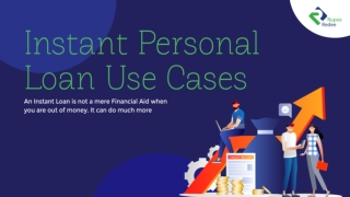 Instant Personal Loan Use Cases