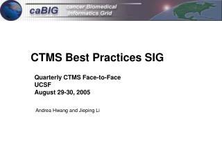 CTMS Best Practices SIG