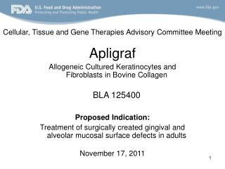 Cellular, Tissue and Gene Therapies Advisory Committee Meeting