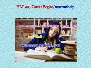 HLT 205 Career Begins/newtonhelp.com