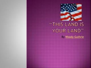 """This Land is Your Land"""