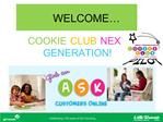 WELCOME   COOKIE CLUB NEXT GENERATION