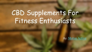 CBD Supplements For Fitness Enthusiasts