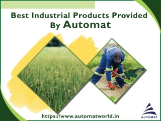 Best Industrial Products provided By Automat Industries Pvt Ltd