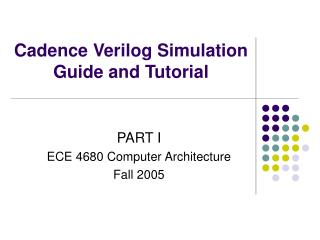 Cadence Verilog Simulation Guide and Tutorial