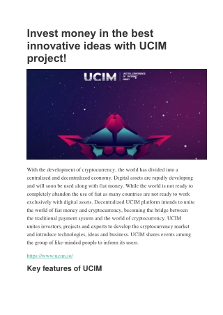 Invest money in the best innovative ideas with UCIM project!