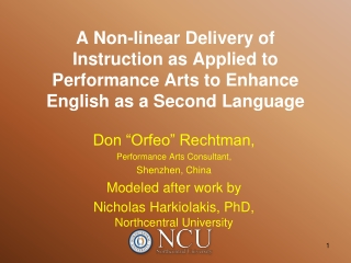 Performance Arts -- Non-Linear Teaching Approach