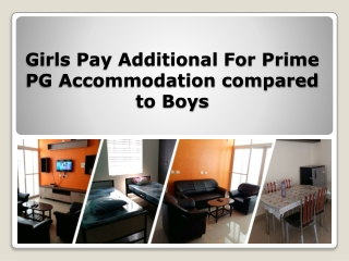 Why Girls Pay More Than Boys for Best PG Accommodation?