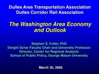 The Washington Area Economy and Outlook