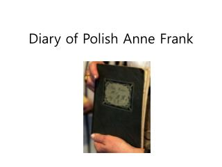 Diary of Polish Anne Frank