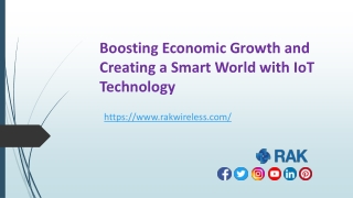 Boosting Economic Growth And Creating A Smart World With IoT Technology