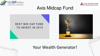 Achieve Long Term Goals With Axis Midcap Fund