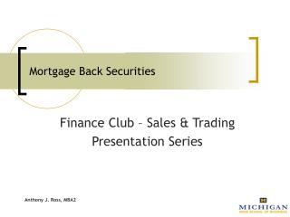 Mortgage Back Securities