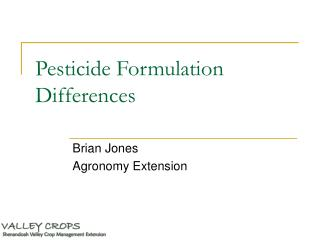 Pesticide Formulation Differences