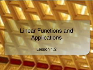 Linear Functions and Applications