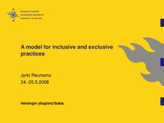 A model for inclusive and exclusive practices