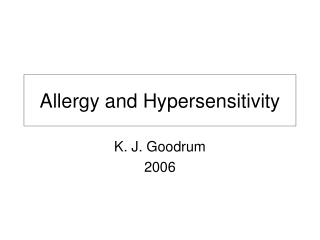 Allergy and Hypersensitivity