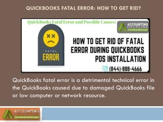 QuickBooks Fatal Error: Reason & Solution