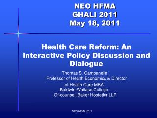 Health Care Reform: An Interactive Policy Discussion and Dialogue