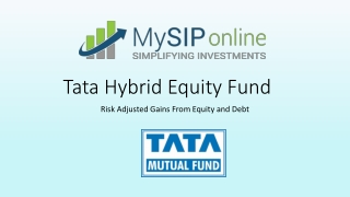 Tata Hybrid Equity Fund - Risk Adjusted Gains From Equity and Debt