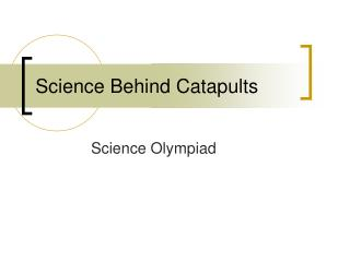 Science Behind Catapults