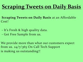 Scraping Tweets on Daily Basis