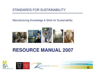 STANDARDS FOR SUSTAINABILITY Manufacturing Knowledge & Skills for Sustainability