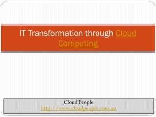 IT Transformation through Cloud Computing