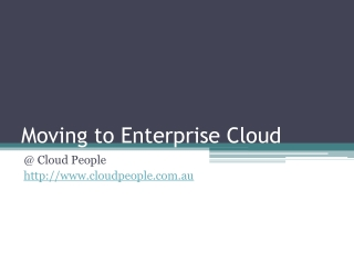 Moving to Enterprise Cloud